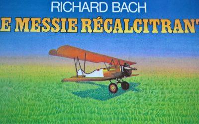 Le Messie récalcitrant de Richard Bach