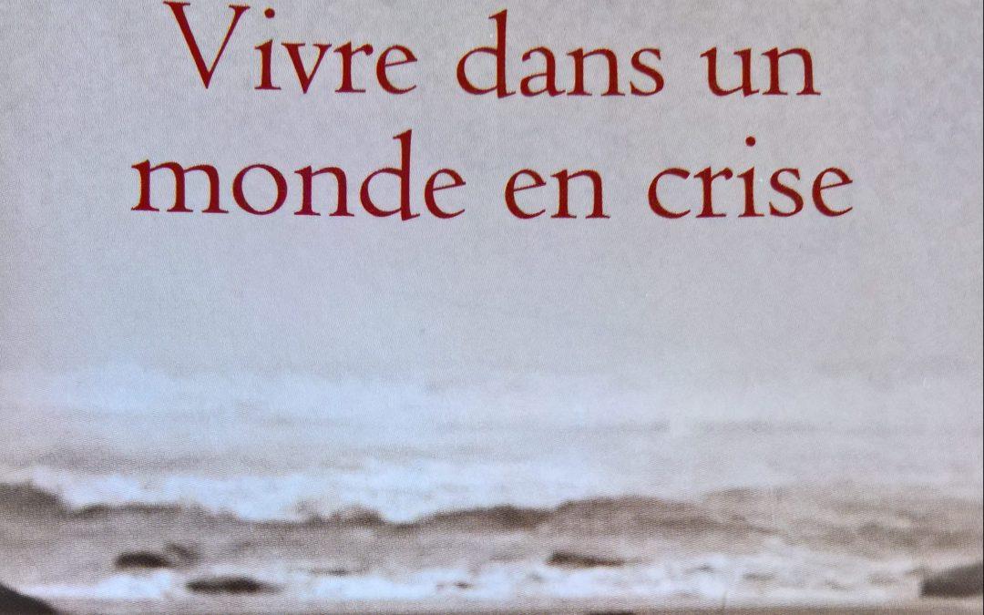 Vivre dans un monde de crise de Jiddu Krishnamurti